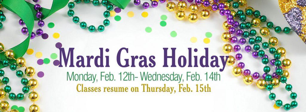 Mardi Gras Break Dates 2018